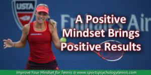 Kerber's Positive Mindset