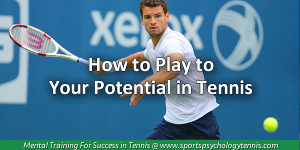 Playing to Your Potential