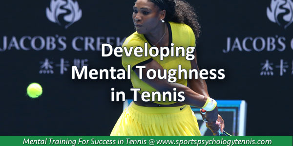 Developing Mental Toughnes in Tennis